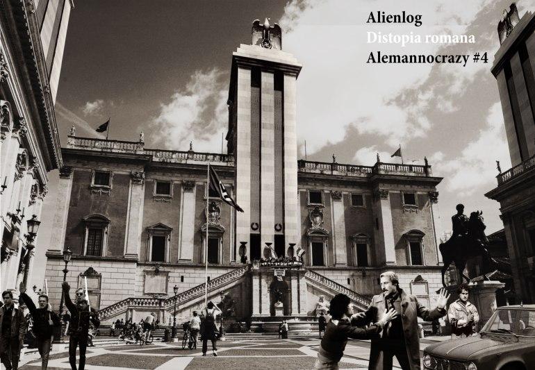 Alemannocrazy#4_DistopiaRomana